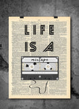 Life Is A Mixtape Quote Dictionary Art Print - Vintage Dictionary Print