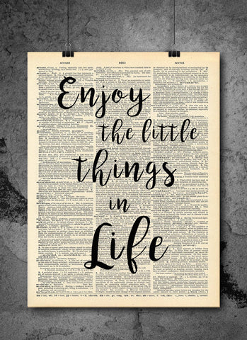 Enjoy The Little Things In Life Quote Dictionary Art Print - Vintage Dictionary Print