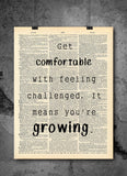 Be Comfortable With Growing -  Home Decor Inspirational Quotes - Vintage Dictionary Art Prints For Wall