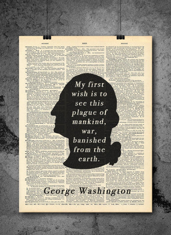 George Washington Quote - First Wish - Vintage Dictionary Print