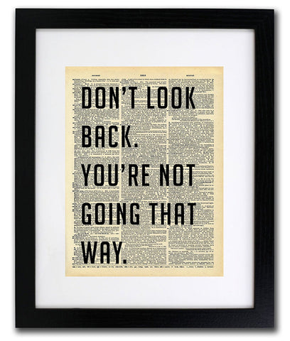 Don't Look Back Quote Dictionary Art Print - Vintage Dictionary Print