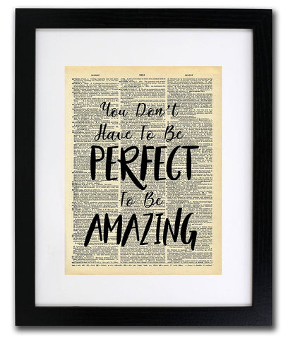 Perfect To Be Amazing Quote Dictionary Art Print - Vintage Dictionary Print
