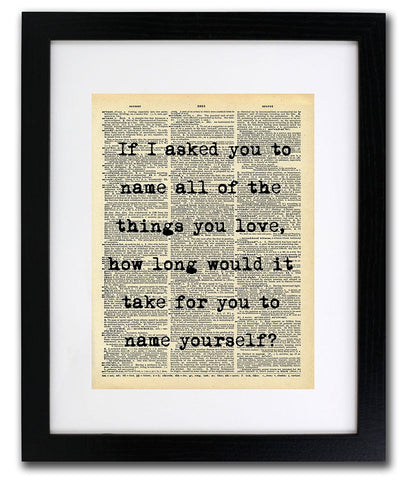 Name The Things You Love Quote Dictionary Art Print - Vintage Dictionary Print