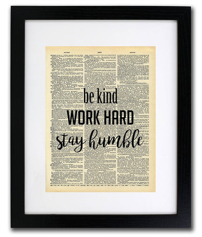 Be Kind, Work Hard & Be Humble Quote Dictionary Art Print - Vintage Dictionary Print