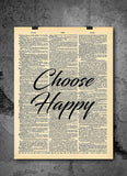Choose Happy Inspirational Quote - Vintage Dictionary Wall Art Print Poster for Home or Office