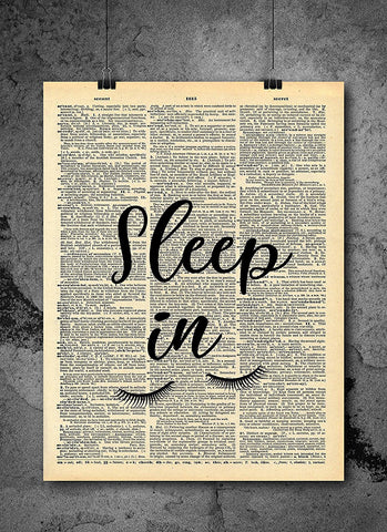 Sleep In Quote - Art Vintage Dictionary Wall Art Print - Quote Poster Wall Art