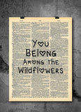 Belong Among Wildflowers -  Home Decor Inspirational Quotes - Vintage Dictionary Art Prints For Wall