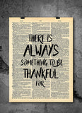 Always Something to Be Thankful For -  Home Decor Inspirational Quotes - Vintage Dictionary Art Prints For Wall