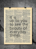 See Beauty in Everyday Things Quote Dictionary Art Print