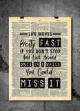 Ferris Bueller Life Moves Pretty Fast Quote Dictionary Art Print - Vintage Dictionary Print