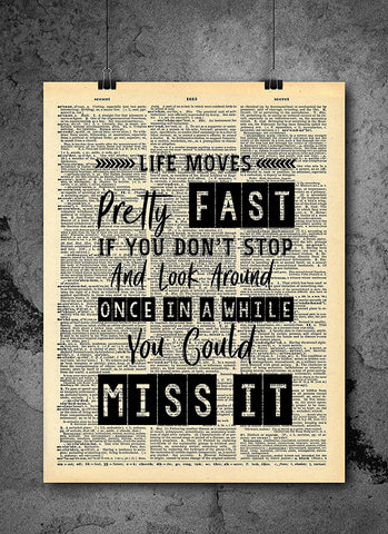 Ferris Bueller Life Moves Pretty Fast Quote Dictionary Art Print   Vintage  Dictionary Print