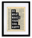 Do What Makes Your Soul Happy Quote Dictionary Art Print - Vintage Dictionary Print