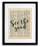 See The Good Quote Dictionary Art Print - Vintage Dictionary Print - Wall Art