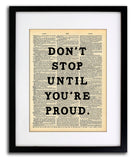 Don't Stop Until You're Proud Quote Dictionary Art Print - Vintage Dictionary Print - Wall Art