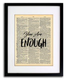 You Are Enough Quote Dictionary Art Print - Vintage Dictionary Print - Inspirational Quote Art