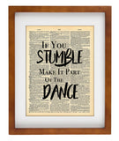 Stumble Dance Art Quotes Vintage Dictionary Wall Art Print - Motivational Quote Wall Art