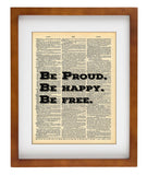 Be Proud Happy Free Quote - Art Vintage Dictionary Wall Art Print - Quote Wall Art