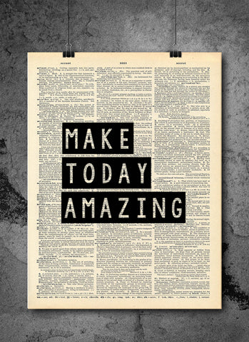 Make Today Amazing Quote Dictionary Art Print - Vintage Dictionary Print - Inspirational Quote Art