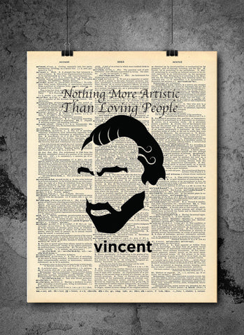 Vincent Van Gogh Quote - Nothing More Artistic Than Loving People - Artist Vintage Dictionary Print