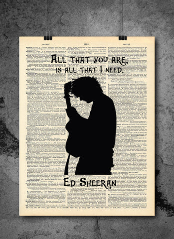 Ed Sheeran Art - All That You Are - Vintage Dictionary Art Quote