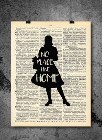 Wizard of Oz Vintage  Dorothy No Place Like Home Art Vintage Dictionary Wall Art Print - Wizard of Oz Wall Art