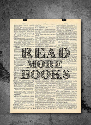 Read More Books Quote Dictionary Art Print - Vintage Dictionary Art Print