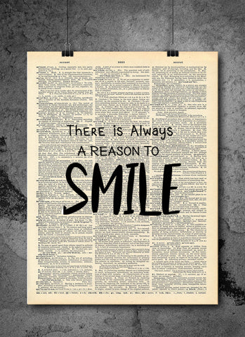 Always A Reason To Smile -  Home Decor Inspirational Quotes - Vintage Dictionary Art Prints For Wall