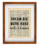 Dream Big Work Hard Quote Dictionary Art Print - Vintage Dictionary Print - Wall Art
