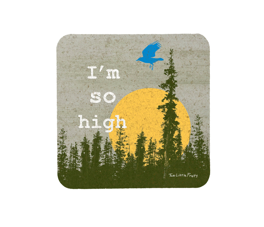 I'm So High Bird Cork Drink Coaster, Coasters - Two Little Fruits