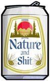 Nature and Shit Beer Can Sticker-Sticker-Two Little Fruits