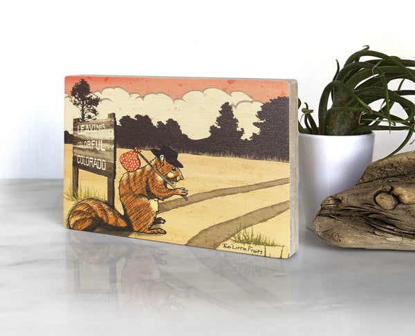 Colorado Hobo Squirrel Small Wood Shelf Art, Art On Wood - Two Little Fruits