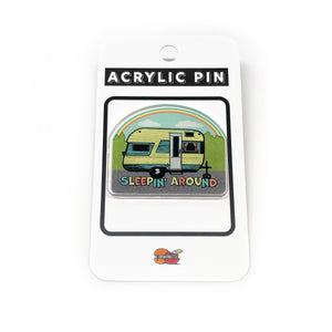 Sleepin Around Camp Trailer Acrylic Pin-Acrylic Pin-Two Little Fruits