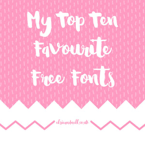 My Top Ten Favourite Free Fonts
