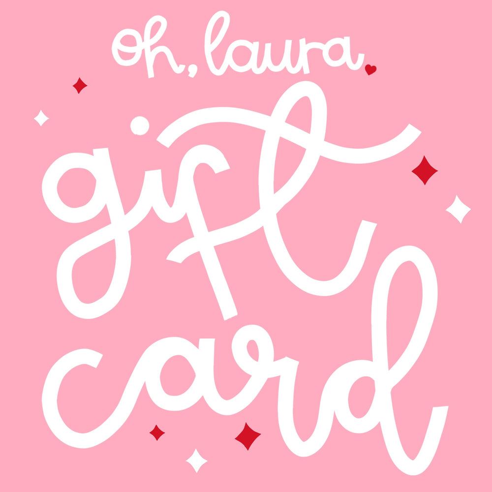 Gift Card - Oh, Laura