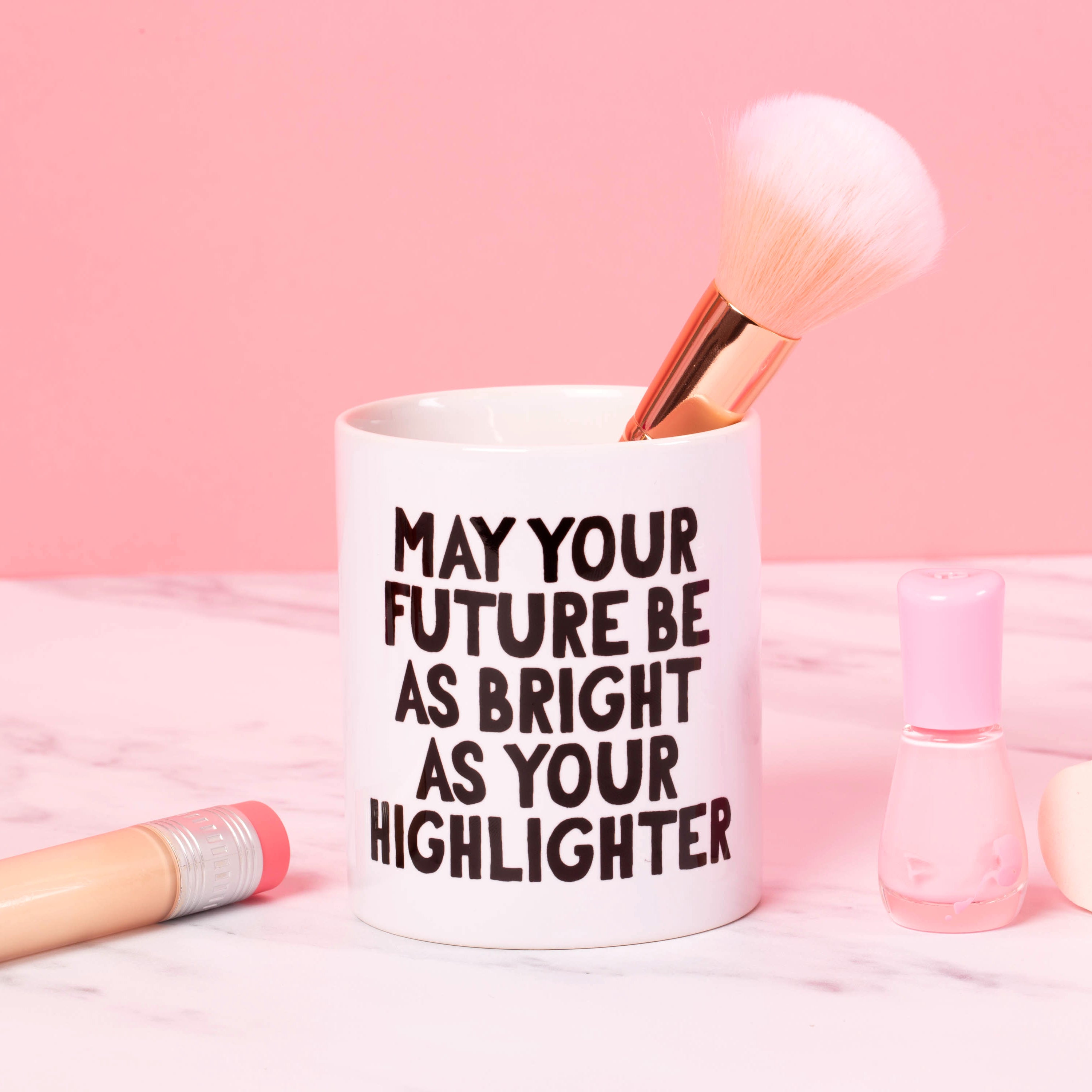 Ceramic Pot - May Your Future Be As Bright As Your Highlighter - Oh, Laura