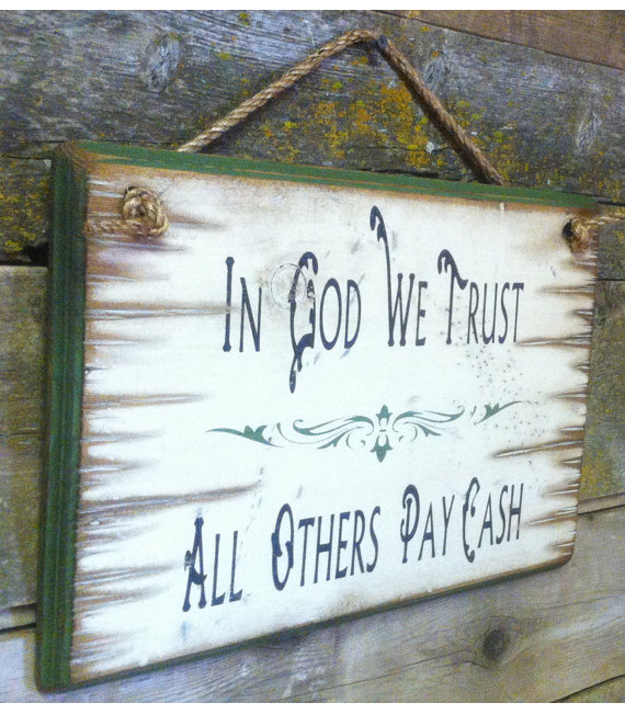 In God We Trust, All Others Pay Cash, Western, Antiqued, Rustic, Wooden Sign