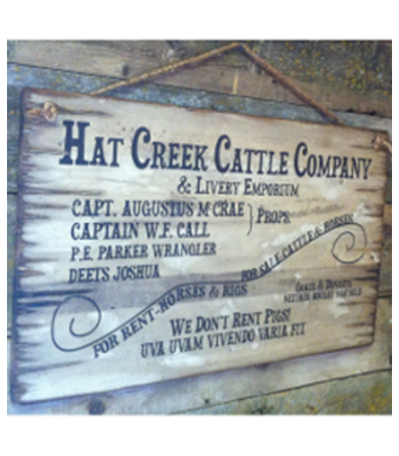 Hat Creek Cattle Company Sign Stepp West
