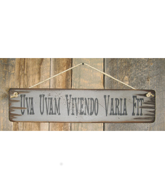 Uva Uvam Vivendo Varia Fit Sign