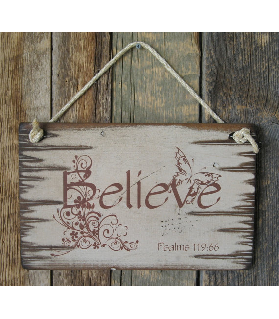 Believe-Psalms 119:66, Bible Verse Sign