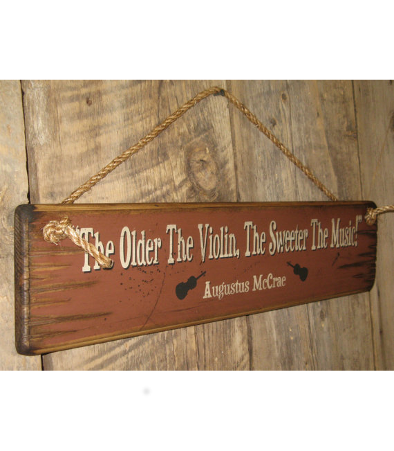 The Older The Violin Sign