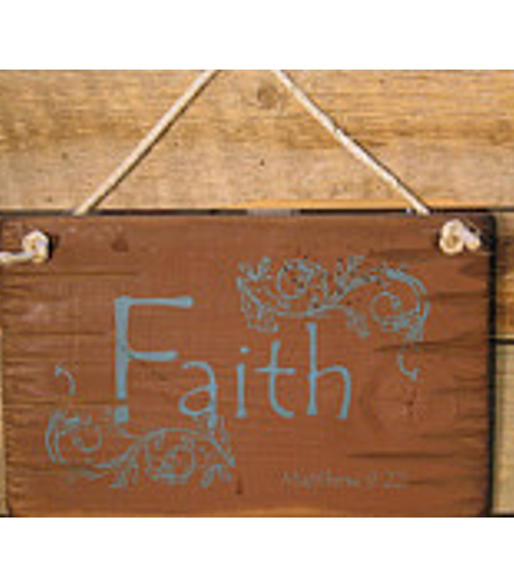 Faith, Matthew 9:22, Antiqued, Wooden Bible Verse Sign