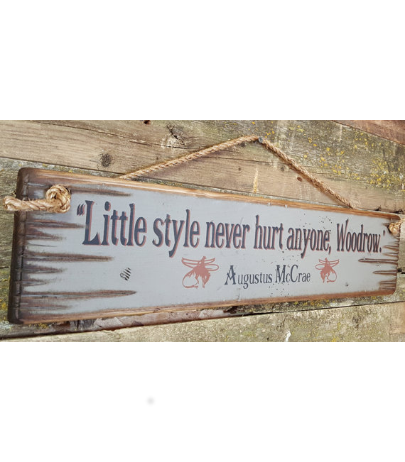 Little Style Never Hurt Anyone Antiqued, Wooden Sign