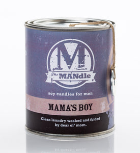 The MANdle- Mama's Boy