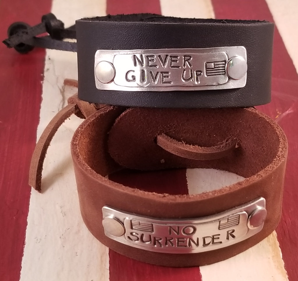 Never Give Up! No Surrender! Pewter and Leather Cuff!