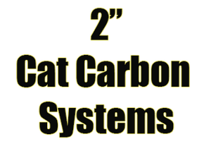 "2"" Cat Carbon Systems"