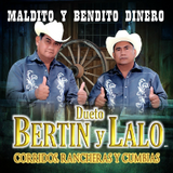 Bertin y Lalo (CD Maldito y Bendito Dinero) Power-900803