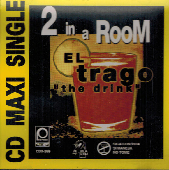 2 In A Room (El Trago - The Drink CDX-269)