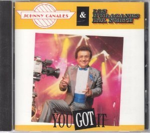 Johnny Canales/Huracanes Del Norte (CD You Got It) WEA-90107
