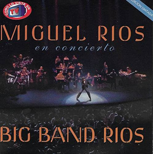 Miguel Rios (2CDs, En Concierto, Big Band Rios) 7502003101287