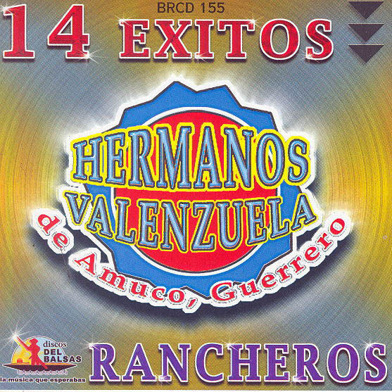Hermanos Valenzuela (CD 15 Exitos Rancheros) BR-155